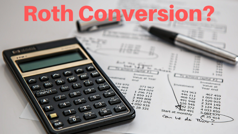 Roth Conversions increasing after SECURE Act
